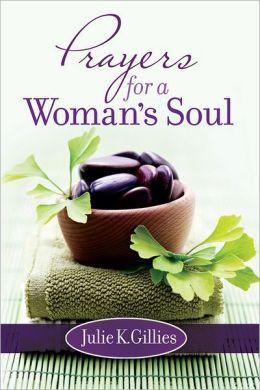 book review: prayers for a woman's soul (@juliegillies)
