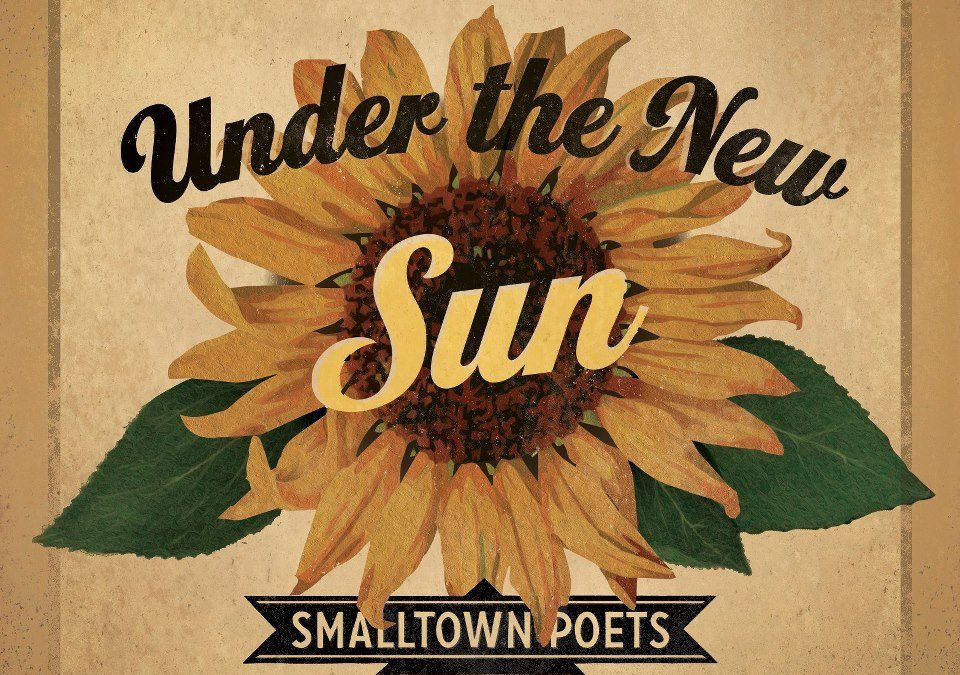 under the new sun with @smalltownpoets [part one]