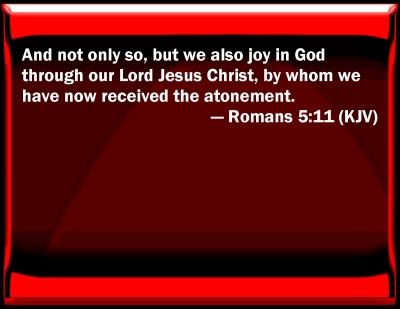 Image result for romans 5 11 kjv