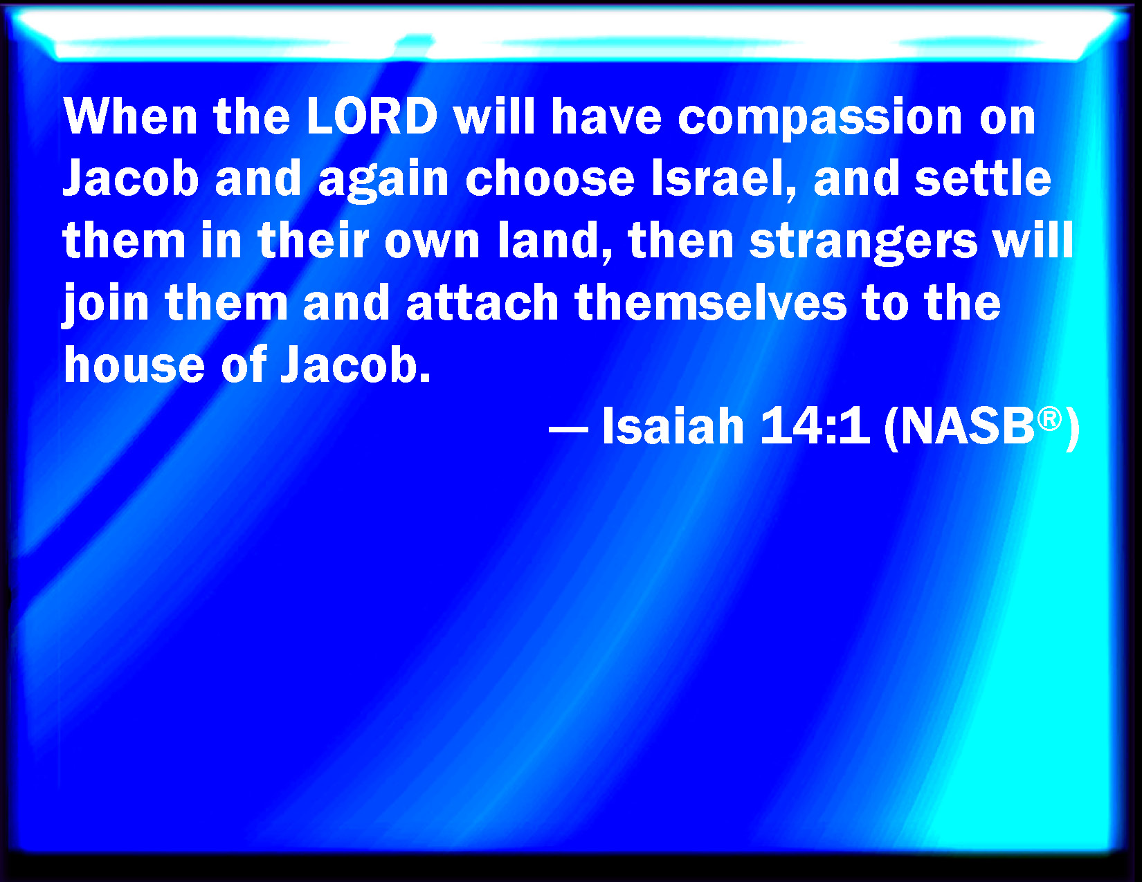 Image result for Isaiah 14:1