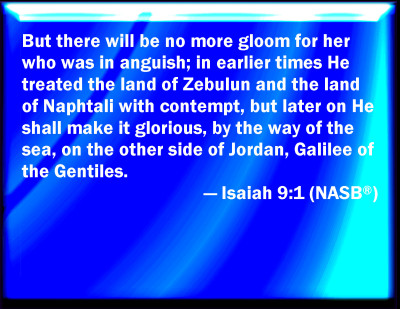 Image result for Isaiah 9:1