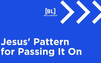 You Had One Job: Jesus' Pattern for Passing It On