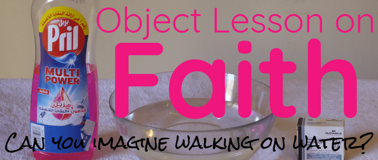 Object Lesson on Faith - Can you imagine walking on water? | Matthew