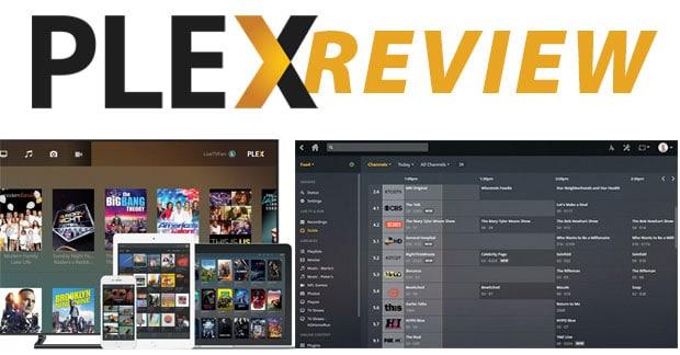 Plex Media Server Review 2019: Cord Cutter's DVR And Media Hub