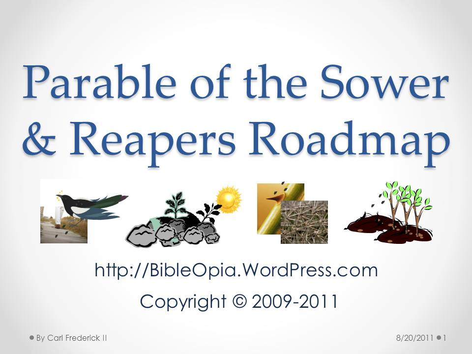 Parable of the Sower & Reapers Roadmap Slide Share