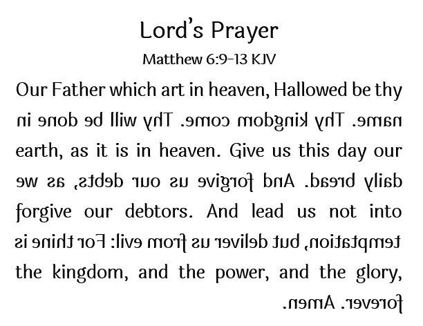 Boustrophedon - Lord's Prayer (Matthew 6:9-13)