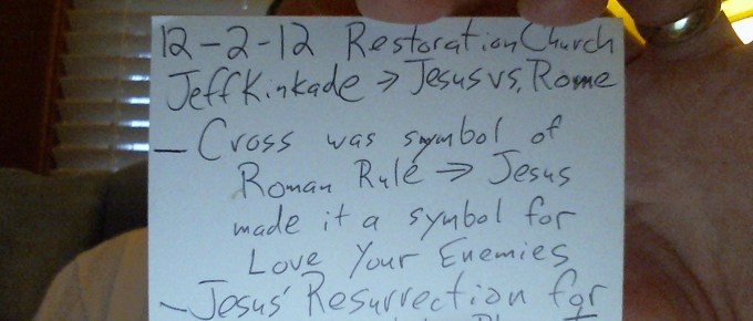 My notes from More a.k.a. Restoration Church on December 2, 2012