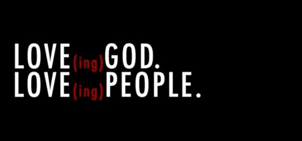 Love (ing) God. Love (ing) People. Series at CFC