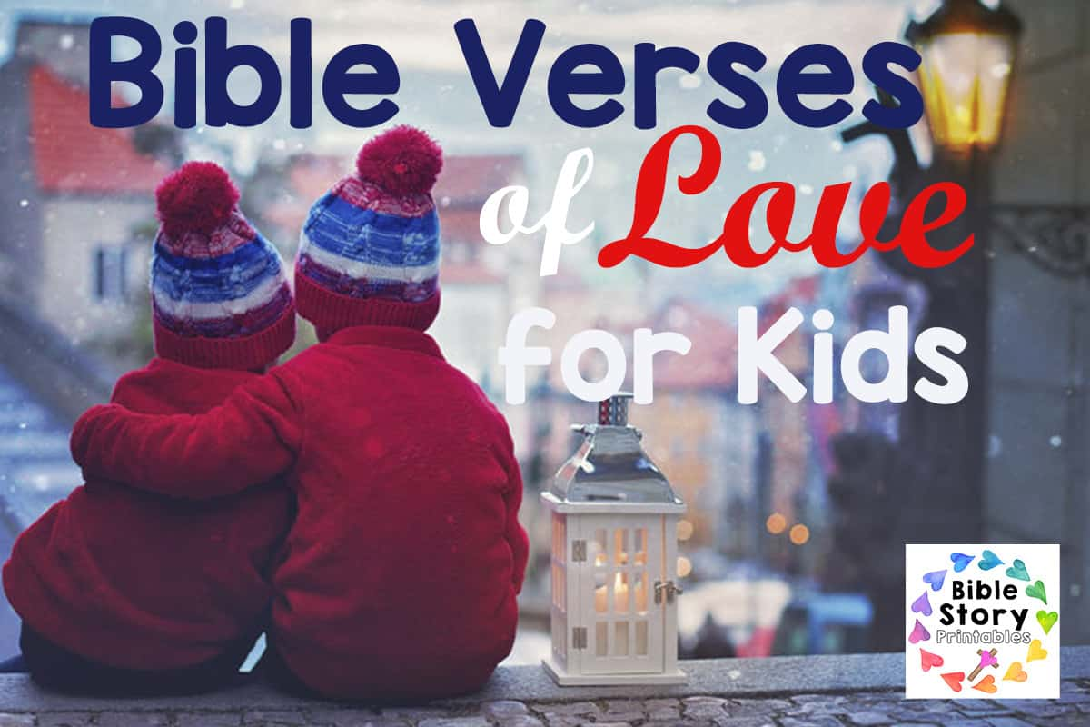 Bible Memory Verse About Love For Kids