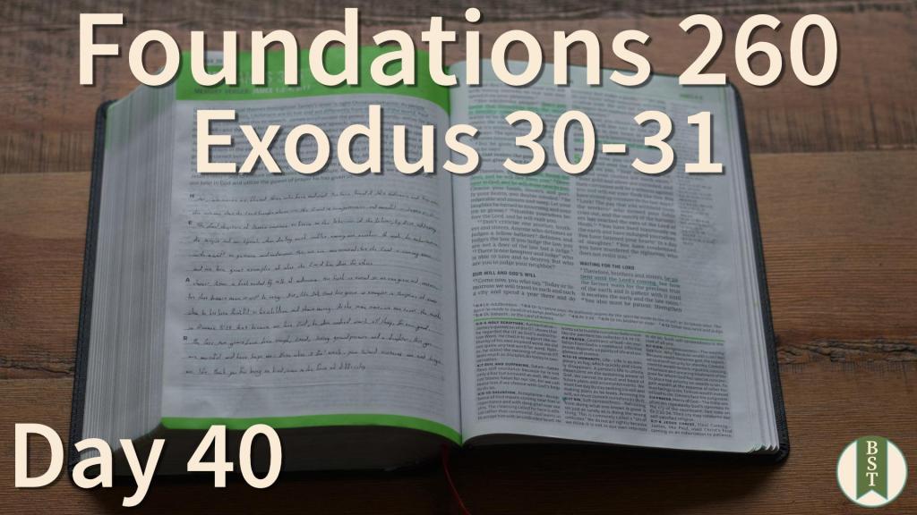 F260 Bible Reading Plan - Day 40