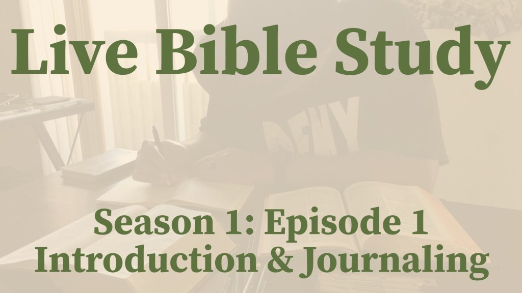 Live Bible Study: Introduction (S1: Episode 1)
