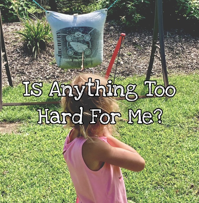 KIDScast#91 Is Anything Too Hard For Me?