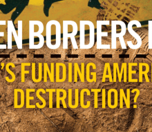 Open Borders & The Destruction Of America