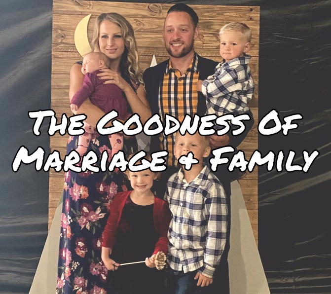 SAL#131 The Goodness Of Marriage & Family