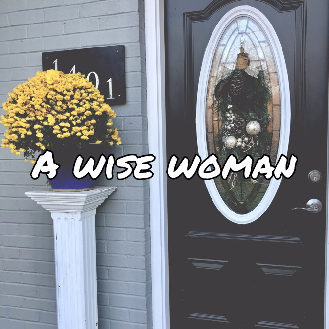 SAL#132 A Wise Woman