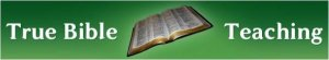 JUDGEMENT DAY! True Bible Teaching - What the Bible really says about God and His Purpose