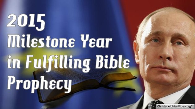 Signs Of The Times - 2015: A Milestone Year in Fulfilling Bible Prophecy!