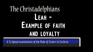 Leah: Example of faith and loyalty, Women in the Bible - Jim Cowie