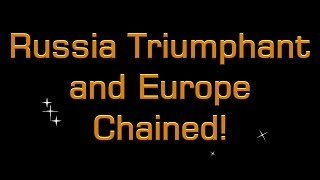 Russia triumphant and Europe chained