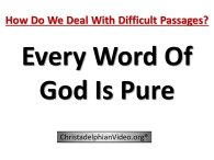 Inspiration: Every Word Of God Is Pure.