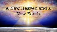 Bible Quotes: A New Heaven and a New Earth