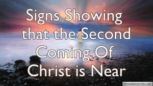 Signs of the Times - Christ's Return is Near! Please Share...