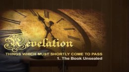 Revelation: 'Things which must Shortly Come To Pass' - 5 Part Video Study-Neville Clark