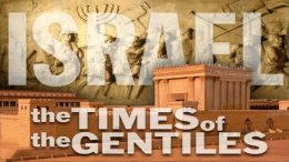The times of the Gentiles 5 Part Study