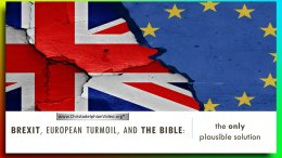 Brexit: European Turmoil & Bible Prophecy - Latest Update!