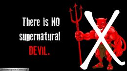 There is NO supernatural DEVIL. Video post