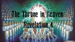 Revelation: The Throne in Heaven - Revelation 4 : Neville Clark