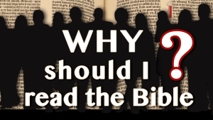 Why should I read the Bible? Video post