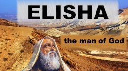 ELISHA: The Man Of God: 5 Pt Video Study