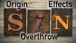 Sin   Its Origin Effects and Overthrow - Video post