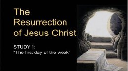The Resurrection Of Jesus Christ - 4 Videos