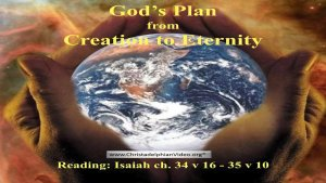 God's Plan from Creation to Eternity - Your invitation! Video post