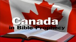 CANADA IN BIBLE PROPHECY - Video Post Bible in the News