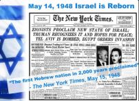 Bible Prophecy Fulfilled in 1948. The State of Israel comes into existence after almost 2000 yrs in exile.