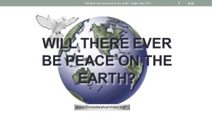 Will there ever be Peace on Earth Video Post