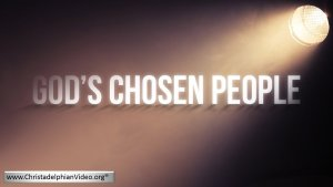 Who are God's Chosen People? Video Post