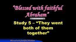 Blessed With Faithful Abraham Study  Video post