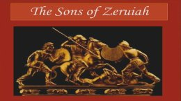 The Sons Of Zeruiah - 4 part Video Bible Study Series