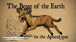 The Apocalypse: The Beasts of Revelation 2 Part Bible Study