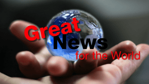 Great News For The World Return of Christ Certain Part 2