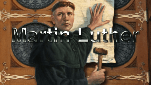 Luther: 500 Yrs From the Reformation 2018