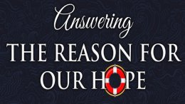 The Reason For Our Hope - 4 Part Video Bible Study Series