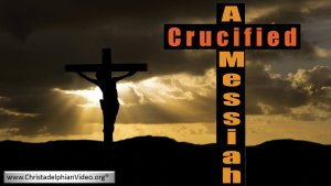 A Crucified Messiah video post