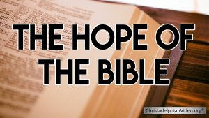 The Hope Of The Bible Video post