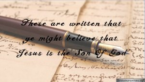 These are written that ye might Believe that Jesus is the Son Of God New Video Release