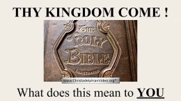 Thy Kingdom Come:  What does this mean to you? Video Post